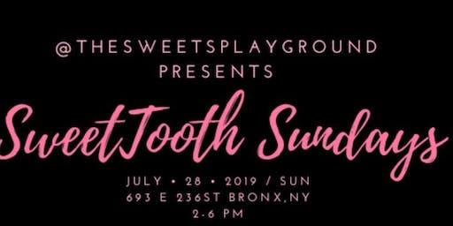 @TheSweetsPlayground Presents SweetTooth Sundays
