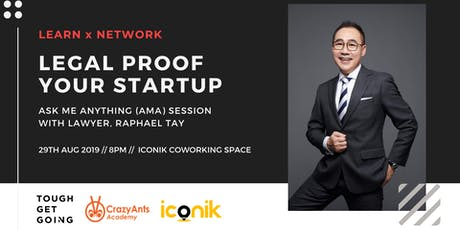 Legal Proof Your Startup: AMA Session with Raphael Tay tickets