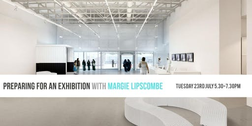 Preparing For An Exhibition with Margie Lipscombe
