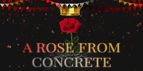 A Rose From Concrete tickets