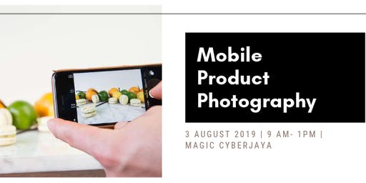 Mobile Product Photography: Ways to Shoot Inspiring Photos with SmartPhones