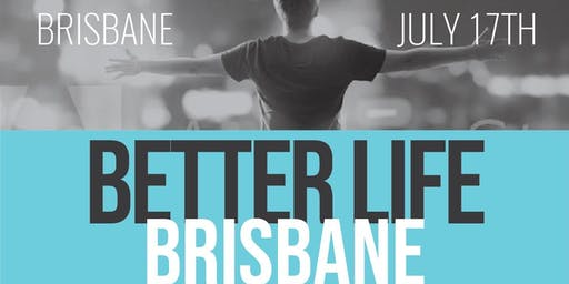 Brisbane Better Life July