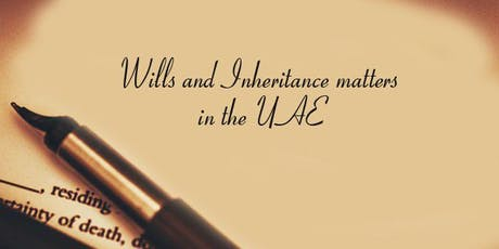 Wills and Inheritance Matters in the UAE tickets