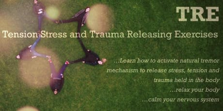 TRE Tension Stress and Trauma Releasing Excercises tickets