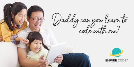 Daddy Can You Learn To Code With Me? tickets
