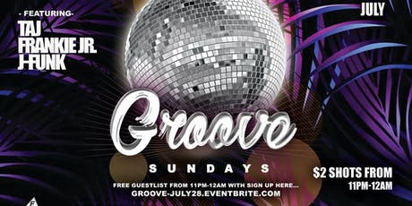 Groove Sundays feat. Taj, Frankie Jr. & J-Funk tickets