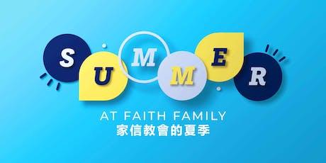 Summer at Faith Family | Faith Family Church | ENGLISH SPEAKING CHURCH IN TSEUNG KWAN O  tickets