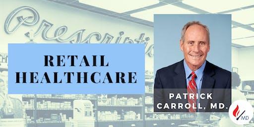 SoPE BOX - Retail Healthcare - Patrick Carroll, MD.