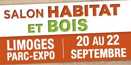 Le salon de Limoges « habitat et bois  » billets