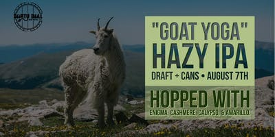 "Beer Release: ""Goat Yoga"" Hazy IPA"