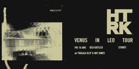 HTRK - VENUS IN LEO album launch tickets
