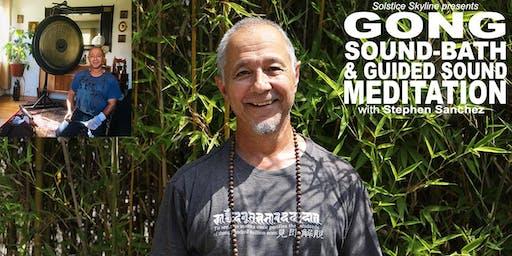 Solstice Skyline - GONG SOUND BATH & Guided SOUND MEDITATION with Stephen Sanchez
