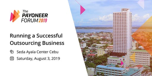 The Payoneer Forum - Cebu