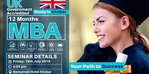 Khobar MBA Free Seminar - 19th July 2019