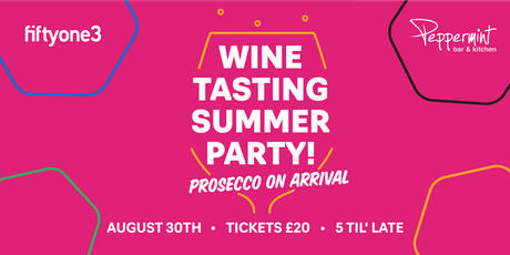 Wine Tasting Summer Party @ Peppermint tickets
