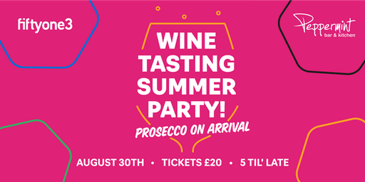 Wine Tasting Summer Party @ Peppermint