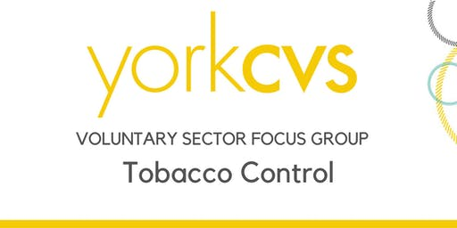 Voluntary Sector Focus Group - Tobacco Control