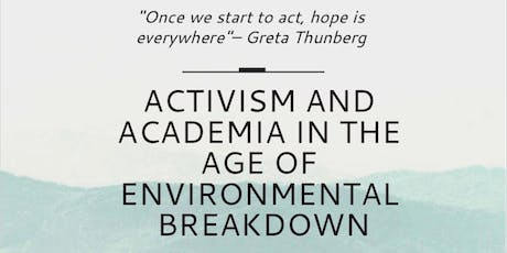 Activism and Academia in the Age of Environmental Breakdown tickets