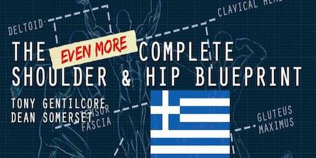 Complete Shoulder and Hip Blueprint Workshop  - ATHENS GREECE tickets
