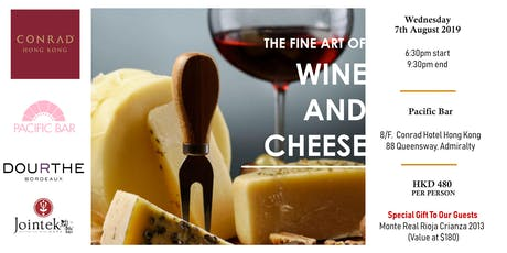 Wine & Cheese Pairing @ Conrad Hong Kong tickets
