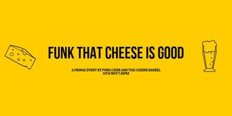 Funk That Cheese is Good tickets