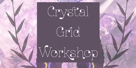 Crystal Grid Workshop tickets