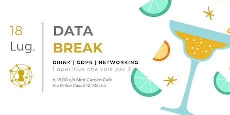 DATA BREAK - Drink, Gdpr, Networking biglietti