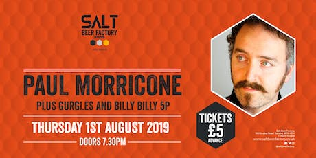 Paul Morricone + Gurgles, Billy Billy 5p tickets