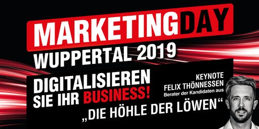Marketing Day Wuppertal 2019 - WORKSHOPS • LIVE EVENTS • GET-TOGETHER & BBQ