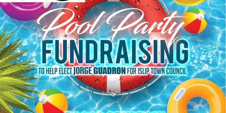 Pool Party Greet & Meet Jorge GUADRON For Islip Co tickets
