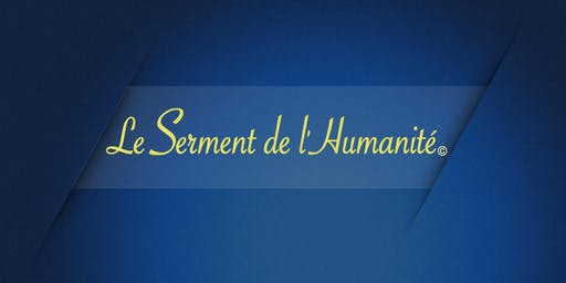 Soirée Serment de l'Humanité© - Que fait-on pour un monde meilleur?