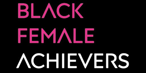 Black Female Achievers 2019