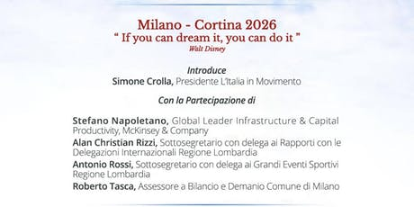 "Milano-Cortina 2026  - ""If you can dream it, you can do it."" biglietti"