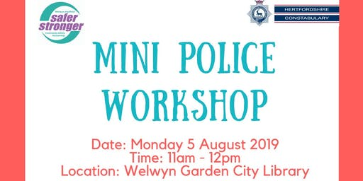 Mini Police Workshop