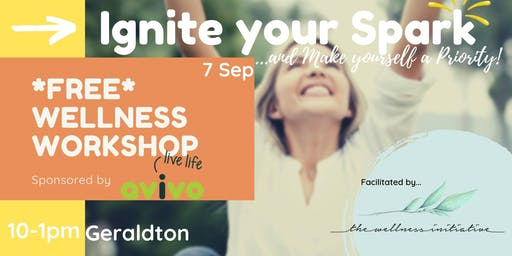 Ignite Your Spark (Wellness Workshop) - Geraldton