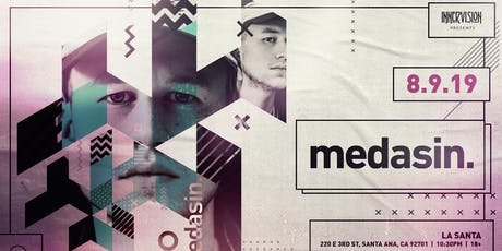MEDASIN in OC tickets
