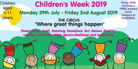 Children's Week 2019 'The Circus' Where great things happen tickets
