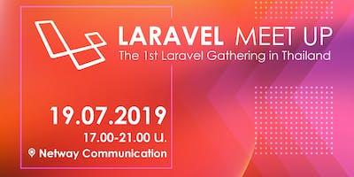 Laravel Meet Up, The 1st  Laravel Gathering in Th