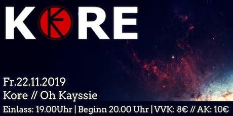 KORE // Oh Kayssie tickets