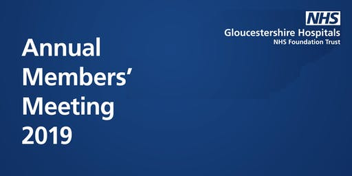 Annual Members' Meeting, Gloucestershire Hospitals NHS FT
