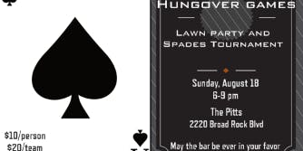 HUNGOVER GAMES -- LAWN PARTY AND SPADES TOURNAMENT