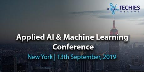 Applied AI & Machine Learning Conference - New York tickets