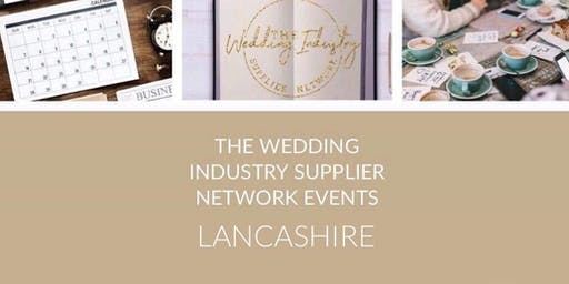 The Wedding Industry Supplier Networking Events LANCASHIRE