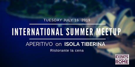 Rome Expats Summer Meetup on Isola Tiberina tickets