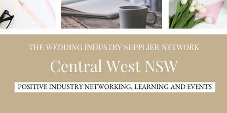 The Wedding Industry Supplier Networking Events CENTRAL WEST NSW tickets