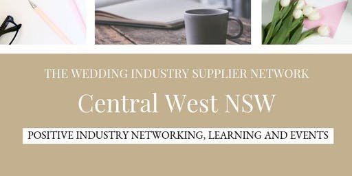 The Wedding Industry Supplier Networking Events CENTRAL WEST NSW