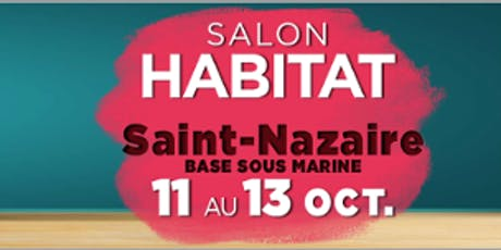 Le Salon de l'Habitat de Saint-Nazaire billets