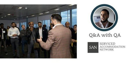 Serviced Accommodation Network London - Property Networking & Panel Event - Q&A with QA