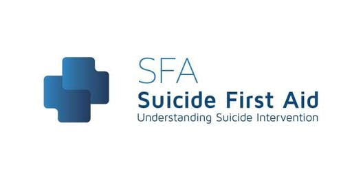 SFA: Suicide First Aid through Understanding Suicide Interventions - London Goldsmiths