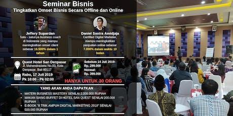 Business Workshop: Meningkatkan Omset Bisnis Anda Secara Offline dan Online tickets